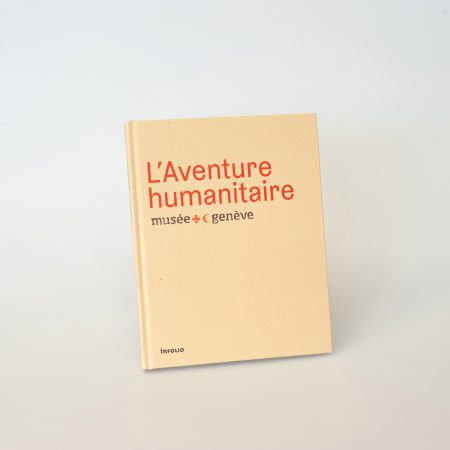 L\'Aventure humanitaire